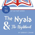 The Nyala and the Nighthawk